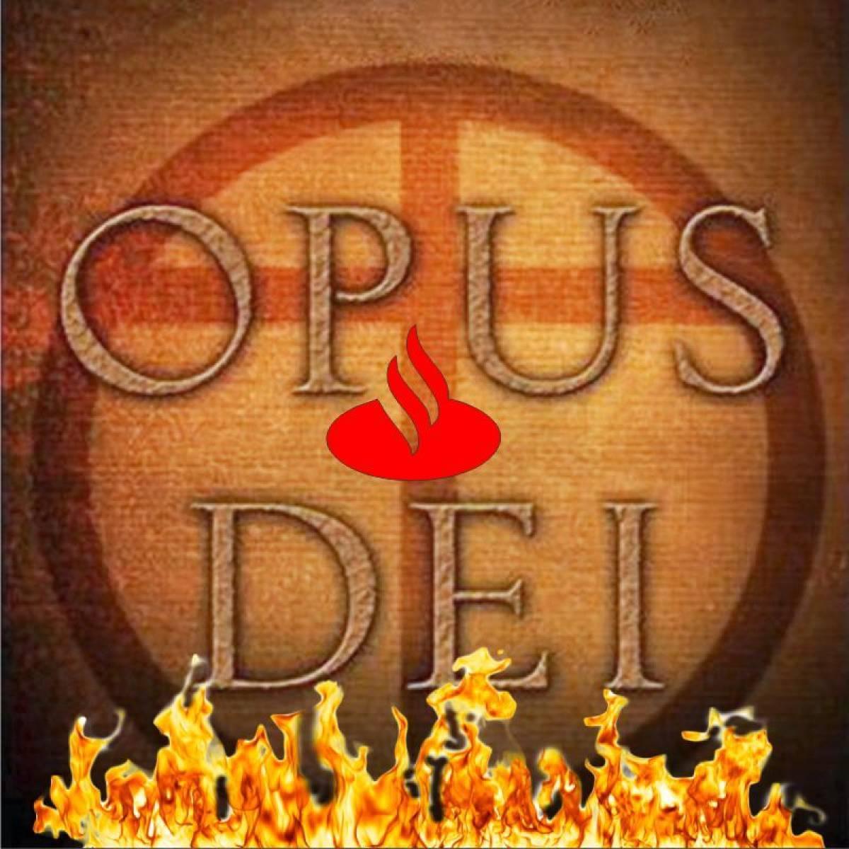Santander, autoritarismo e Opus Dei!