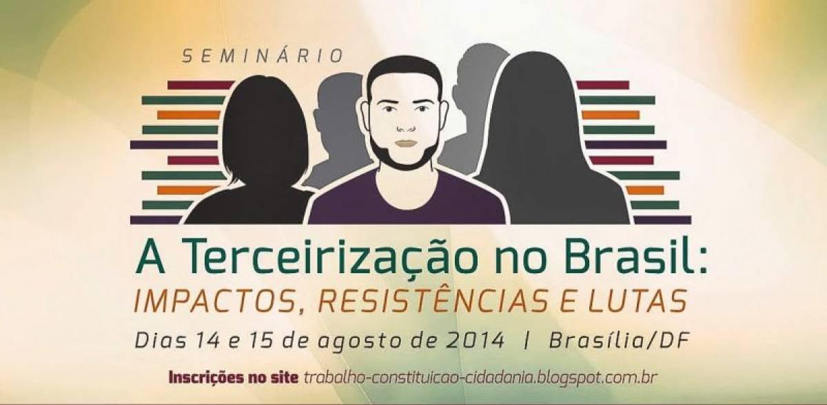 Diretoria participa de seminário em Brasília contra as terceirizações