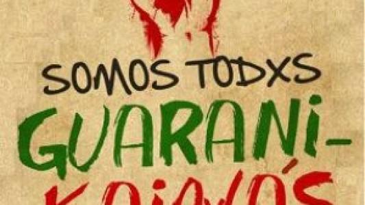 Somos todos Guarani-Kaiowá