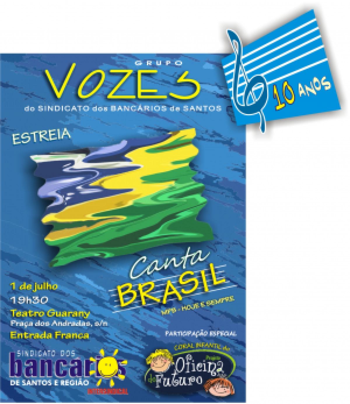 Grupo Vozes do Sindicato dos Bancários estreia o espetáculo Canta Brasil