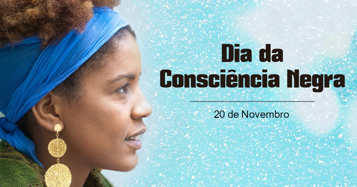 Consciência Negra: Dia para manter viva a memória sobre questões raciais