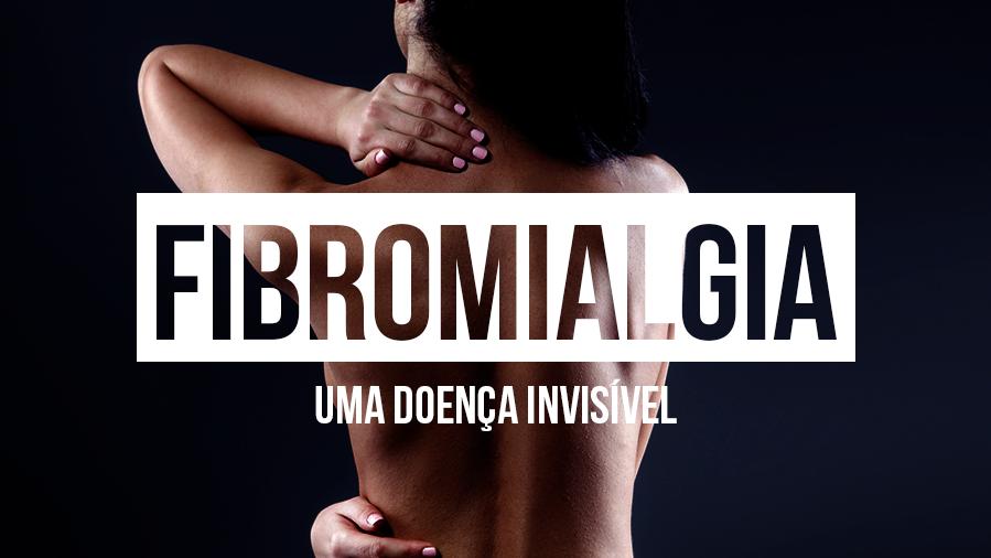 Fibromialgia: o que é, causas, sintomas e tratamentos
