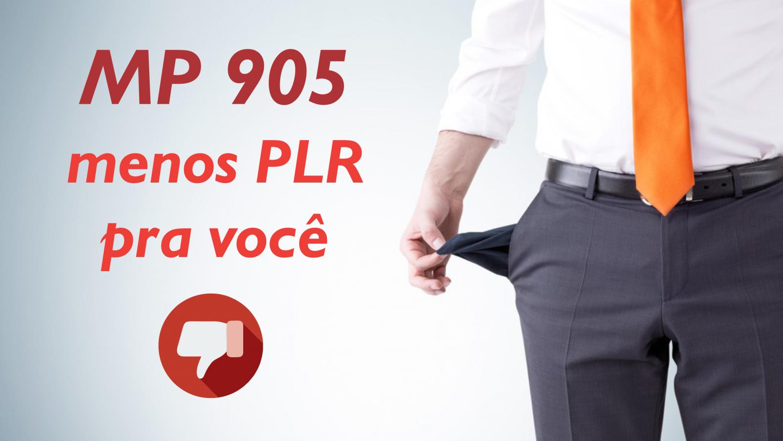 Você vai receber menos PLR com MP 905
