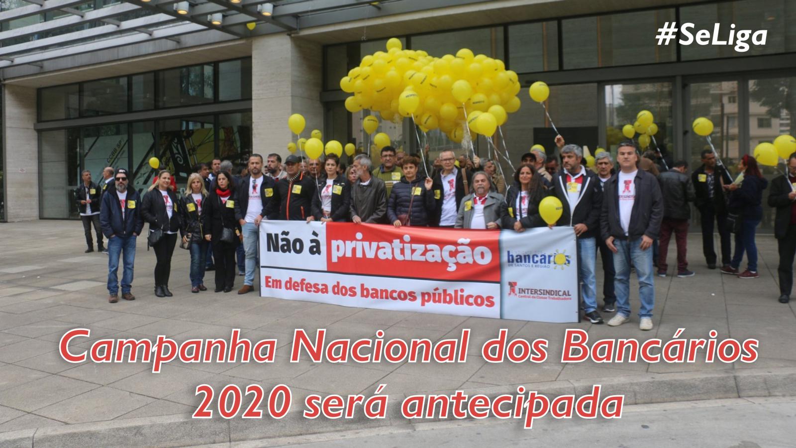 Campanha Nacional dos Bancários será antecipada