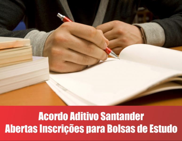 Santander abre inscrições para bolsas de estudo conquistadas no aditivo